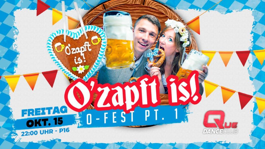 O' Zapft is Pt.1