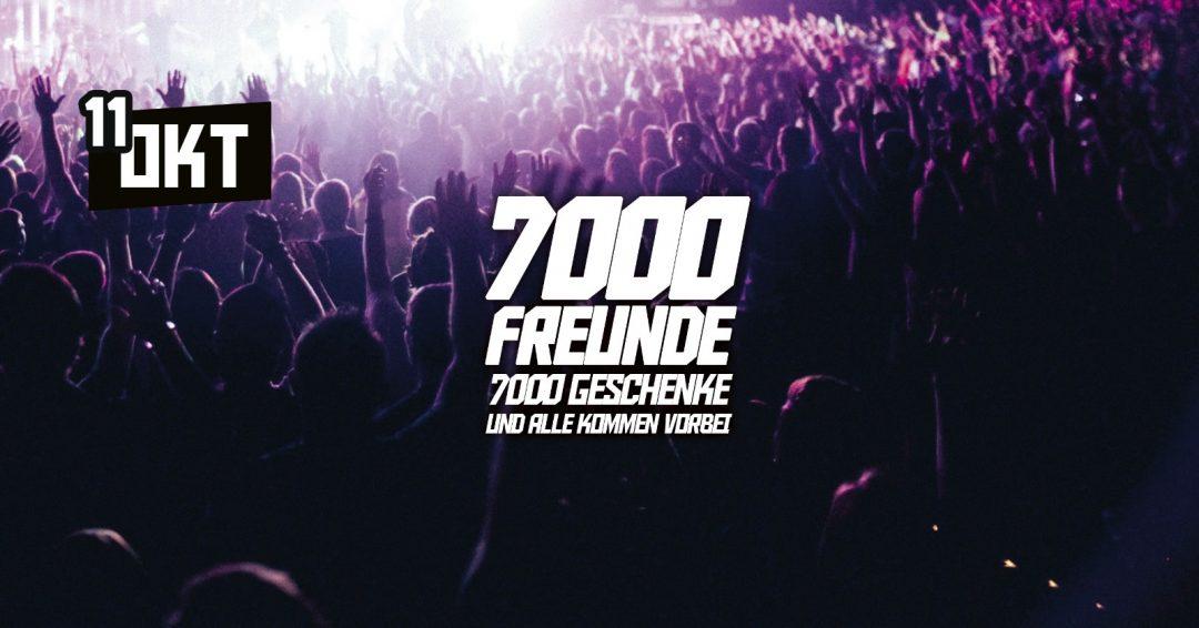 11.10.19 – 7000 Freunde